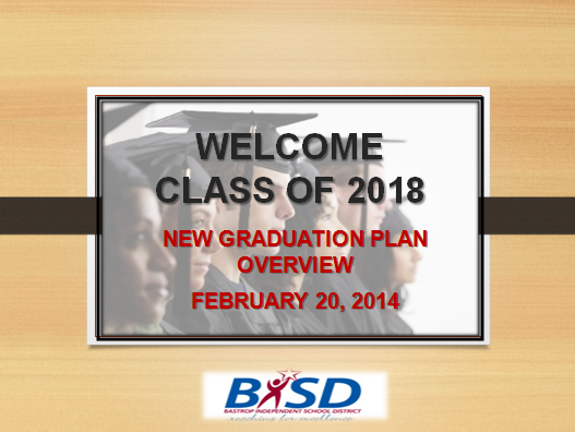 Welcome Class of 2018 New Graduation Plan Overview