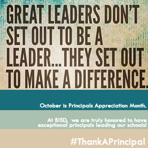 At BISD, we LOVE our principals!